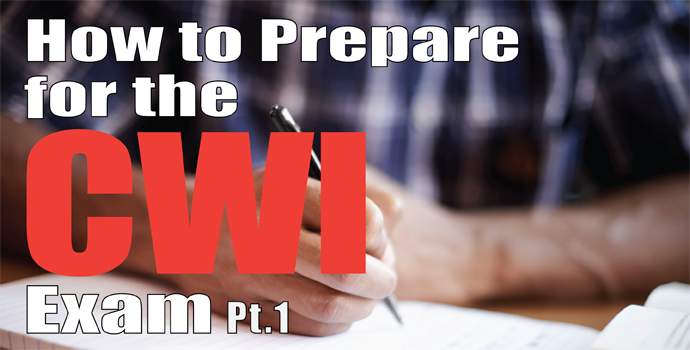 how to prepare for the cwi exam part 1 american welding society