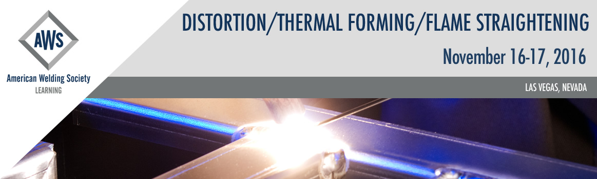 2016 Distortion-Thermal Forming-Flame Straightening Conference