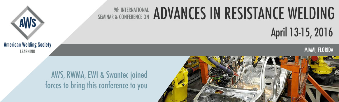 2016 Advances in Resistance Welding Seminar & Conference