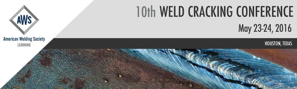 2016 Weld Cracking Conference