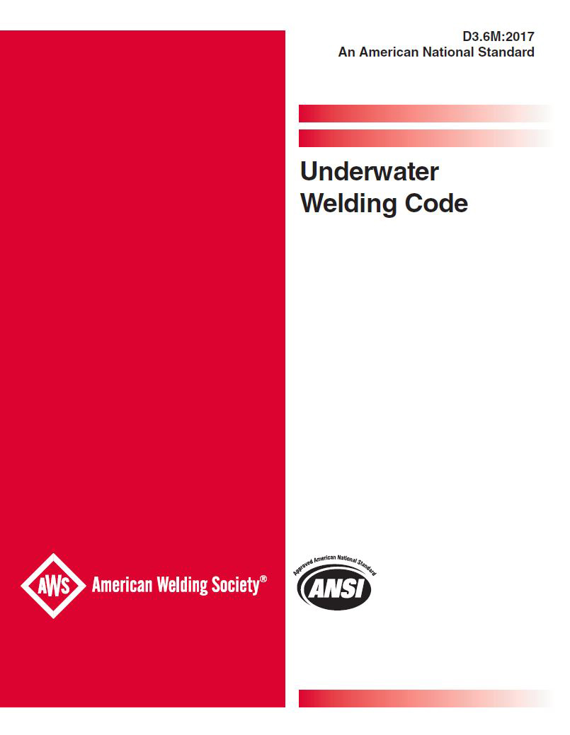 AWS Releases a New Edition of D3 6M, Underwater Welding Code