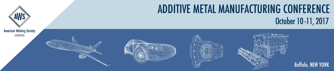 2017 Additive Metal Manufacturing Conference