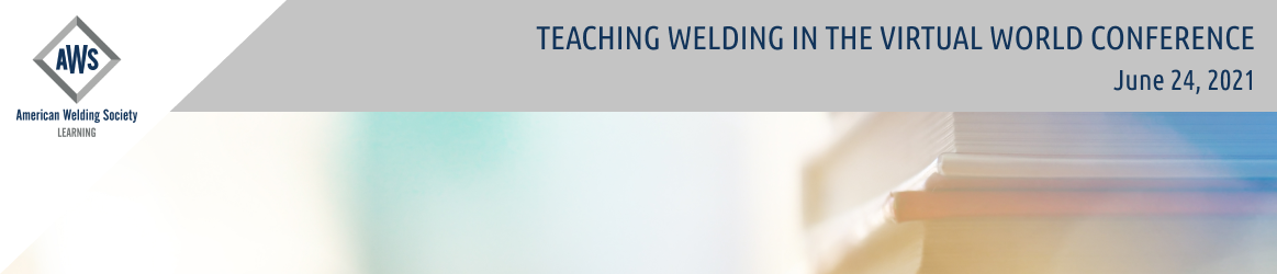 Teaching Welding in the Virtual World Conference