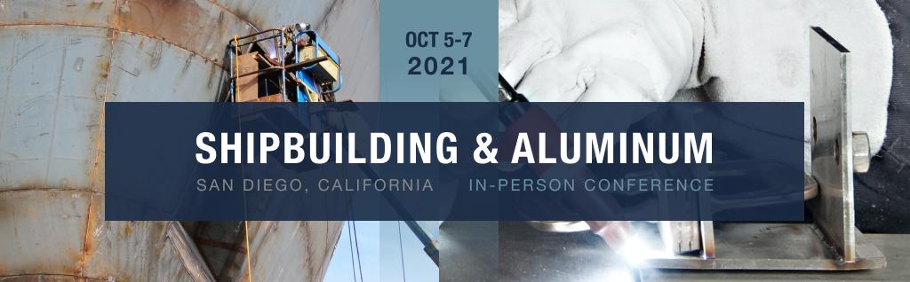 Shipbuilding & Aluminum Conference