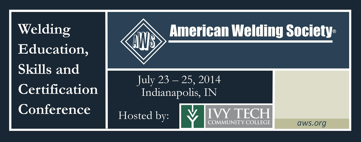 2014 Welding Education Skills and Certification Conference