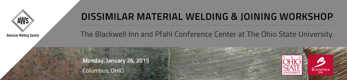 2015 Dissimilar Material Welding & Joining Workshop